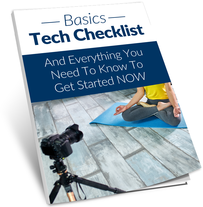 Basics Tech Checklist And Everything You Need To Know To Get Started NOW